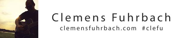 Clemens Fuhrbach | clemensfuhrbach.com #clefu