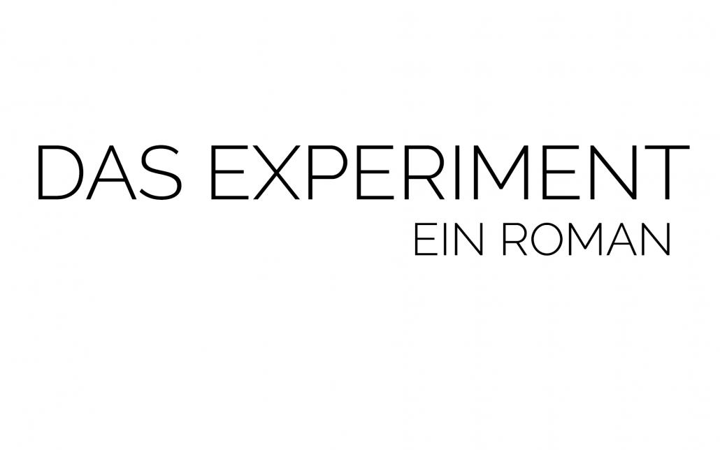 Grafik Das Experiment. Ein Roman