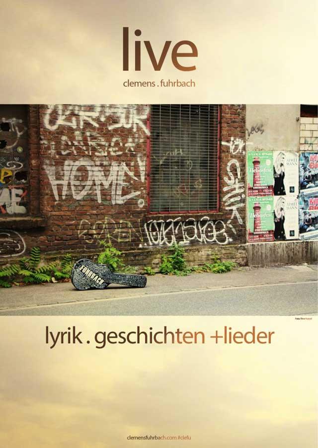 Plakat Live | Clemens Fuhrbach clemensfuhrbach.com #clefu